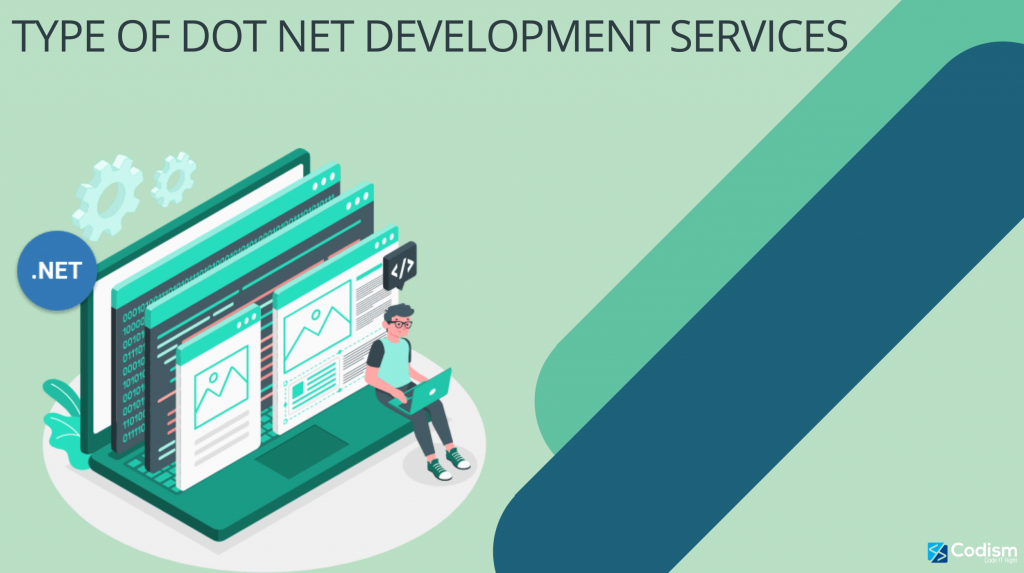 Type of Dot Net Development Services